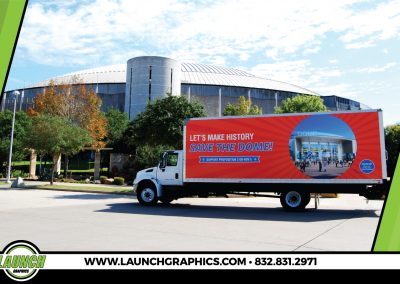 Launch Graphics Wraps Houston  Save-The-Dome-Box-Truck